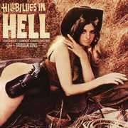 Hillbillies In Hell - Country Music's Tormented Testament (1952-1974) , Various Artists