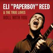 Roll With You , Eli Reed Paperboy