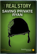 Smithsonian: The Real Story - Saving Private Ryan