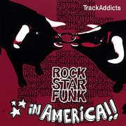 Rockstarfunk in America