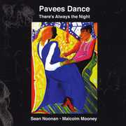 Pavees Dance: Theres Always the Night