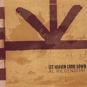 Let Heaven Come Down