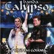 Banda Calypso Ao Vivo Em Goiania [Import] , Banda Calypso