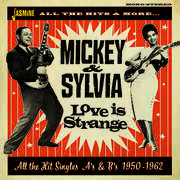 Love Is Strange: All The Hit Singles As & Bs 1950-1962 [Import] , Mickey & Sylvia