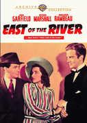 East of the River , John Garfield