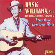 His Greatest Hits Vol.2: Long Gone Lonesome Blues [Import]