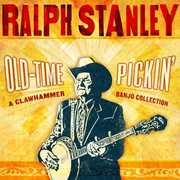 Old-Time Pickin: A Pickin: A Clawhammer Banjo Collection , Ralph Stanley