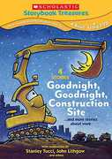 Scholastic Storybook Treasures: Goodnight, Goodnight Construction Site...And More Stories About Work , Barbi Alison