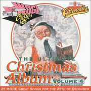 Ultimate Christmas Album Vol.4: WOGL 98.1 Philadelphia