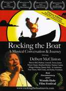 Rocking the Boat: Musical Conversation & Journey , Delbert McClinton