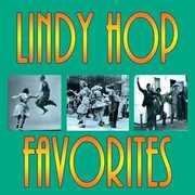 Lindy Hop Favorites /  Various , Various Artists