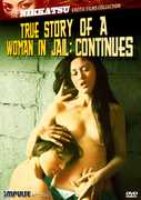 The Nikkatsu Erotic Films Collection: True Story of a Woman in Jail Continues , Machiko Aoki