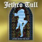 Living with the Past , Jethro Tull