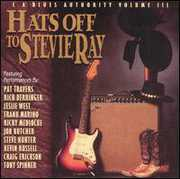 Hats Off to Stevie Ray: Vaughan Tribute 3 /  Various