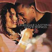 Reggae Lasting Love Songs, Vol. 2