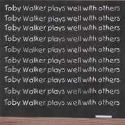 Toby Walker Plays Well with Others