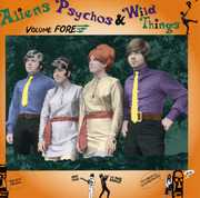 Aliens Psychos & Wild Things Fore /  Various