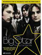 Big Star: Nothing Can Hurt Me , Big Star