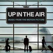 Up in the Air (Original Soundtrack)