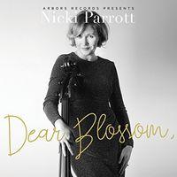 Nicki Parrott - Dear Blossom