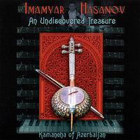 Imamyar Hasanov - Undiscovered Treasure Kamancha