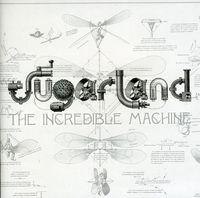 Sugarland - Incredible Machine [Import]