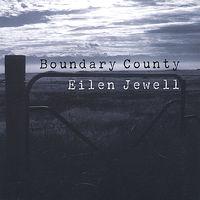 Eilen Jewell - Boundary County