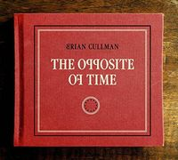 Brian Cullman - Opposite Of Time