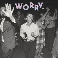 Jeff Rosenstock - Worry. [Vinyl]