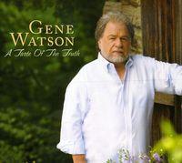 Gene Watson - Taste of the Truth