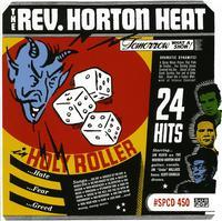 Reverend Horton Heat - Holy Roller
