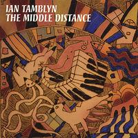 Ian Tamblyn - Middle Distance