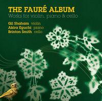 Gil Shaham - Faure Album
