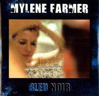 Mylene Farmer - Bleu Noir
