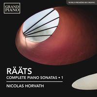 Nicolas Horvath - Jaa Raats: Piano Sonatas Nos. 1-4, 9 & 10
