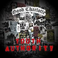 Good Charlotte - Youth Authority [Vinyl]