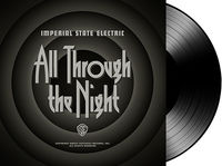 Imperial State Electric - All Through The Night (Blk) [Download Included]