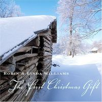 Robin & Linda Williams - First Christmas Gift