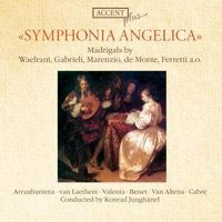 Various Artists - Symphonia Angelica: Madrigals By Waelrant, Gabrieli, Marenzio, De Monte, Ferretti, And Others