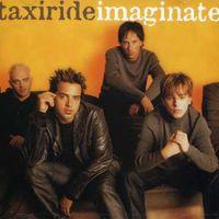 Taxiride - Imaginate [Import]