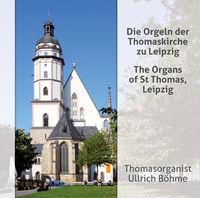 Ullrich Böhme - Organs Of St Thomas Leipzig