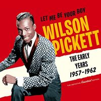 Wilson Pickett - Let Me Be Your Boy: Early Years 1957-1962 (W/Book)