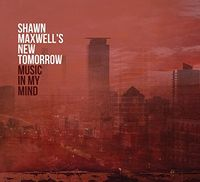 Shawn Maxwell - Music In My Mind