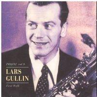 Lars Gullin - First Walk Vol.5 1951-52