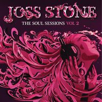 Joss Stone - The Soul Sessions, Vol. 2 [Deluxe Edition]