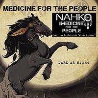 Nahko and Medicine for the People - Dark As Night