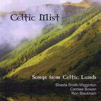Carolee Bowen & Wigginton/Blac - Celtic Mist