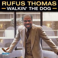 Rufus Thomas - Walkin' The Dog