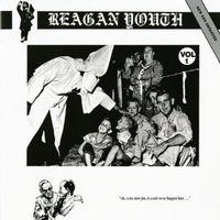 Reagan Youth - Volume 1
