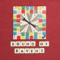 Ravens - Sound of Ravens